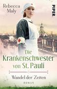 Die Krankenschwester von St. Pauli - Wandel der Zeiten