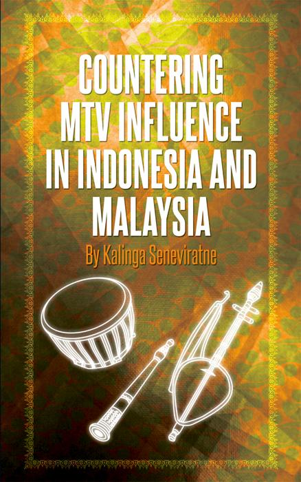 Countering MTV Influence in Indonesia and Malaysia als eBook pdf