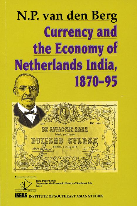 Currency and the Economy of Netherlands India, 1870-95 als eBook pdf