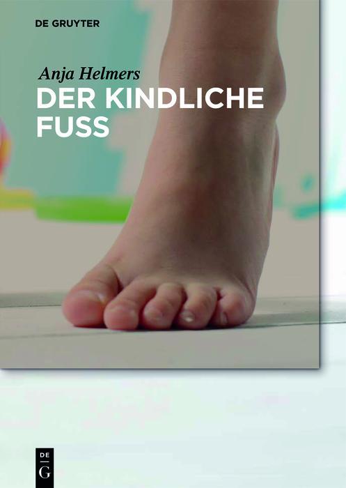 Der kindliche Fuß als eBook epub