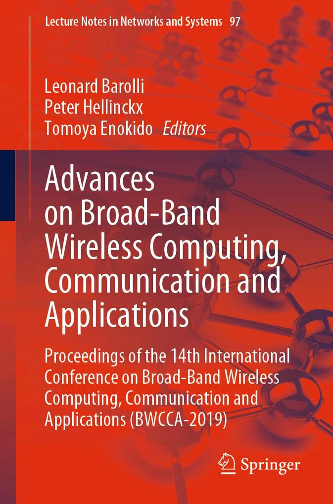 Advances on Broad-Band Wireless Computing, Communication and Applications als eBook pdf