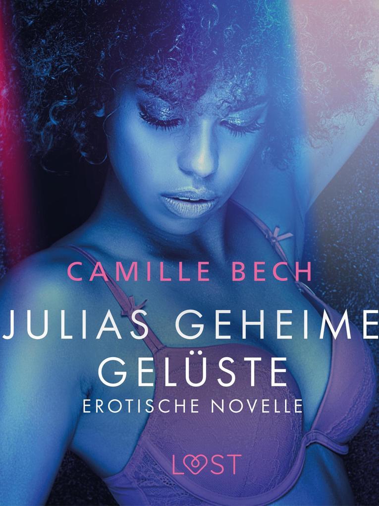 Julias geheime Gelüste - Erotische Novelle als eBook epub