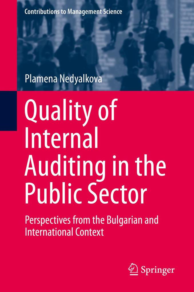 Quality of Internal Auditing in the Public Sector als eBook pdf