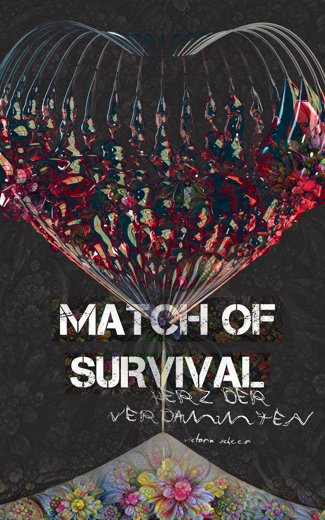 Match of Survival - Herz der Verdammten als eBook epub