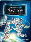 Der kleine Major Tom Band 11. Wer rettet Ming und Hu?