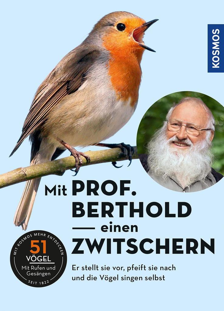Mit Prof. Berthold einen zwitschern! als Hörbuch CD