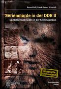 Serienmorde in der DDR II