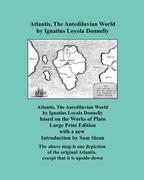 Atlantis, The Antediluvian World - Large Print Edition