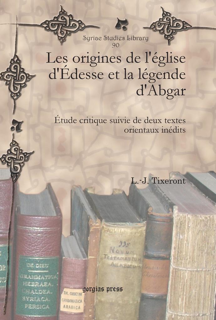 Les origines de l'église d'Édesse et la légende d'Abgar als eBook pdf