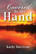 Covered By His Hand