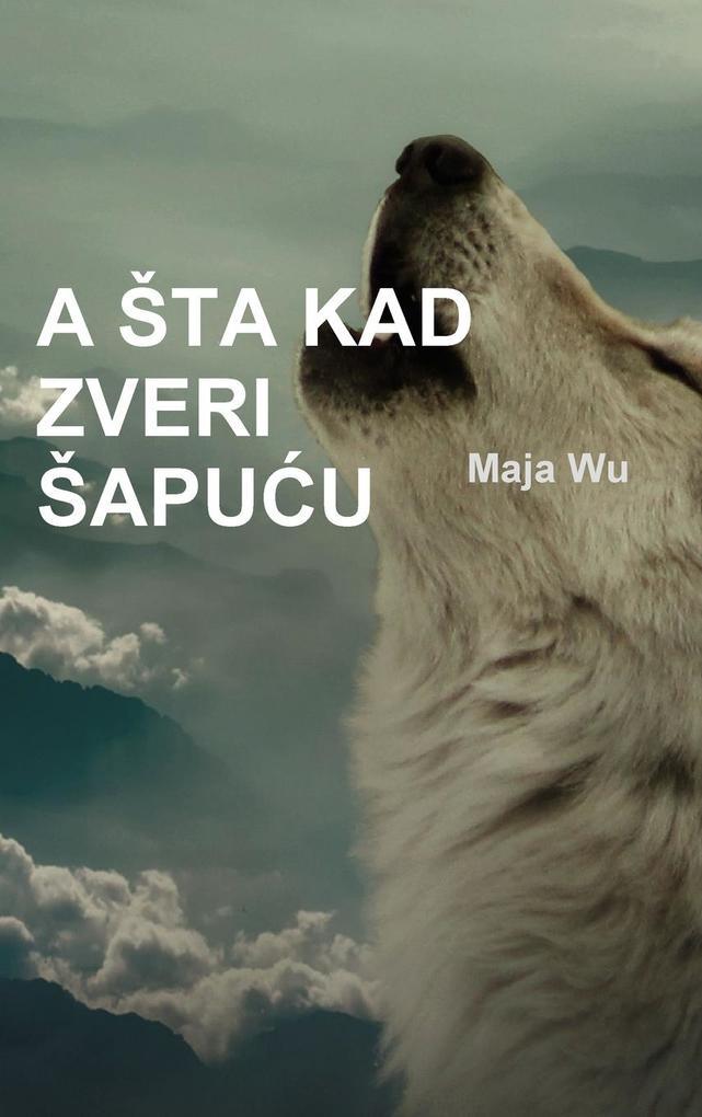 A Sta Kad Zveri Sapu_u als Buch (gebunden)