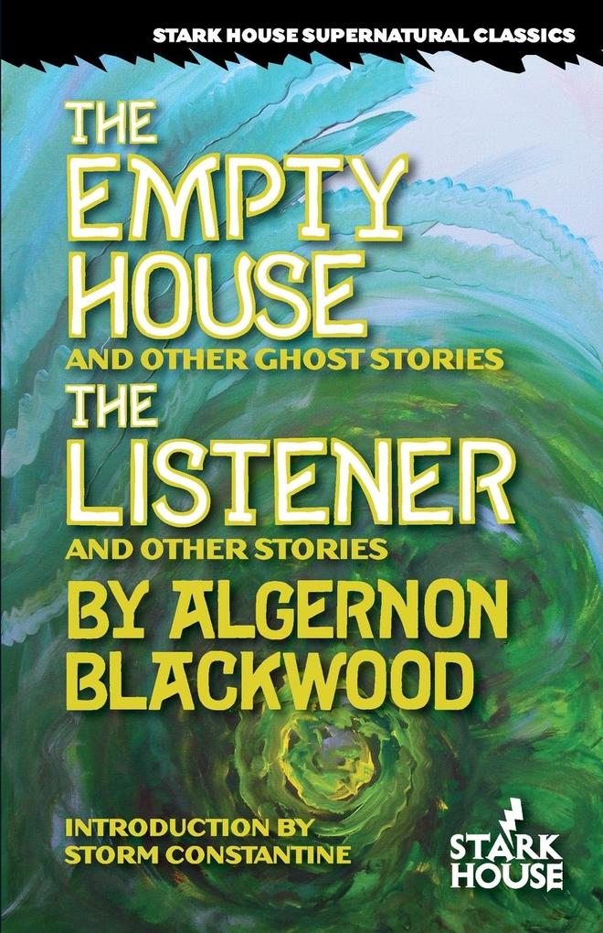 The Empty House and Other Ghost Stories / The Listener and Other Stories als Taschenbuch