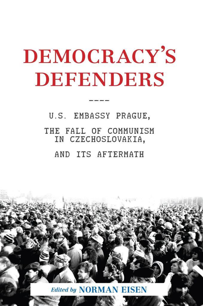 Democracy's Defenders als Buch (gebunden)