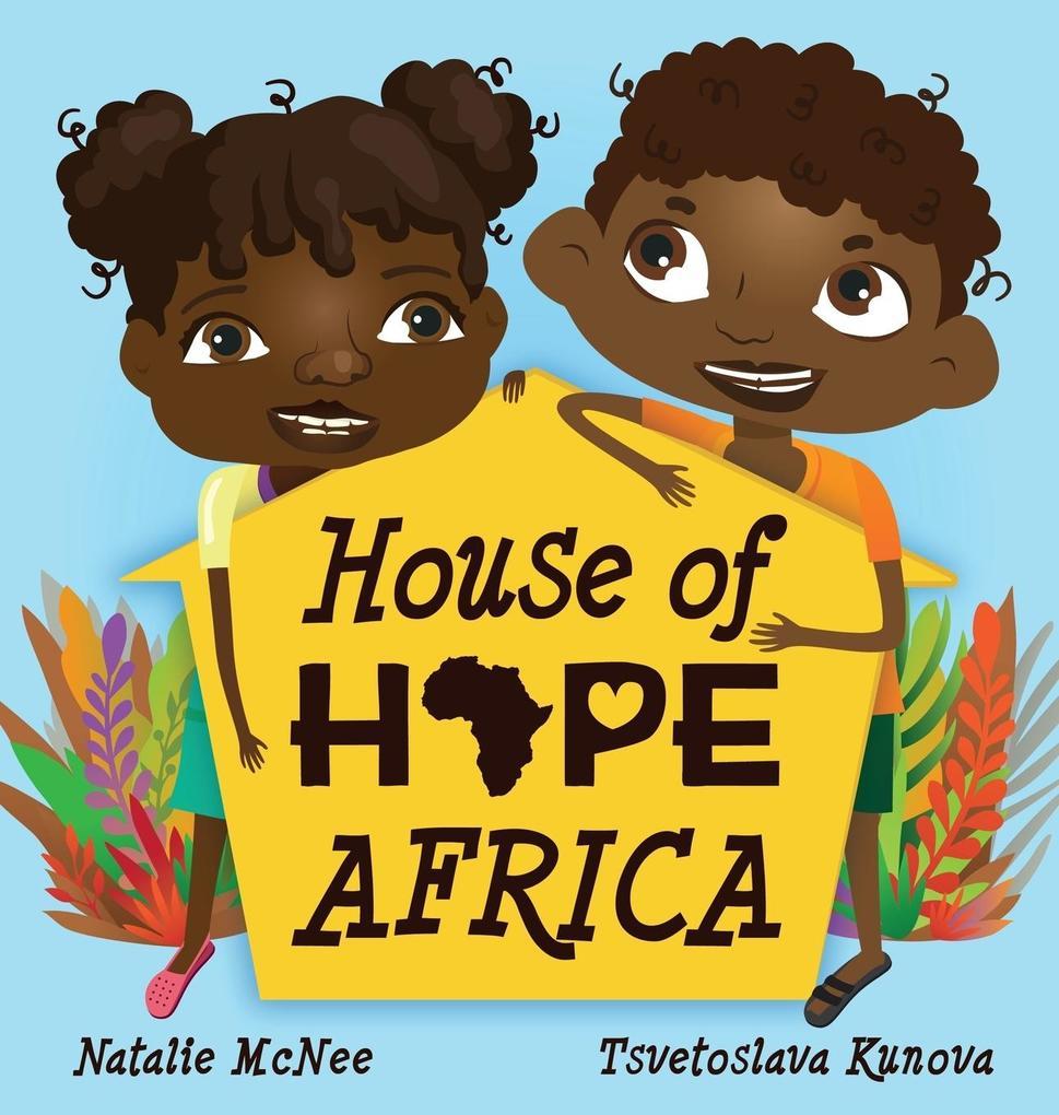 House of Hope Africa als Buch (gebunden)
