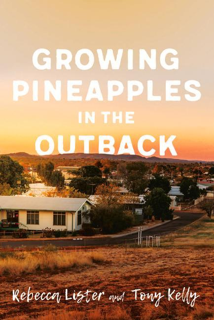 Growing Pineapples in the Outback als Taschenbuch