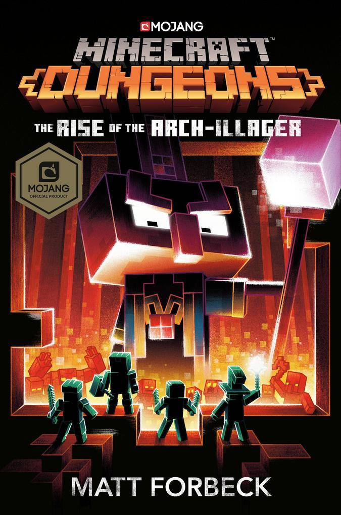 Minecraft Dungeons: The Rise of the Arch-Illager: An Official Minecraft Novel als Buch (gebunden)