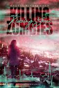 Killing Zombies and Kissing You