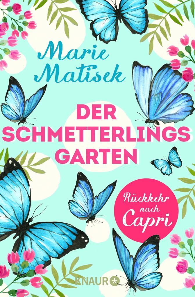Der Schmetterlingsgarten - Rückkehr nach Capri als eBook epub