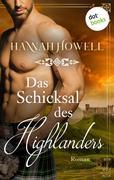 Das Schicksal des Highlanders - Highland Heroes: Erster Roman