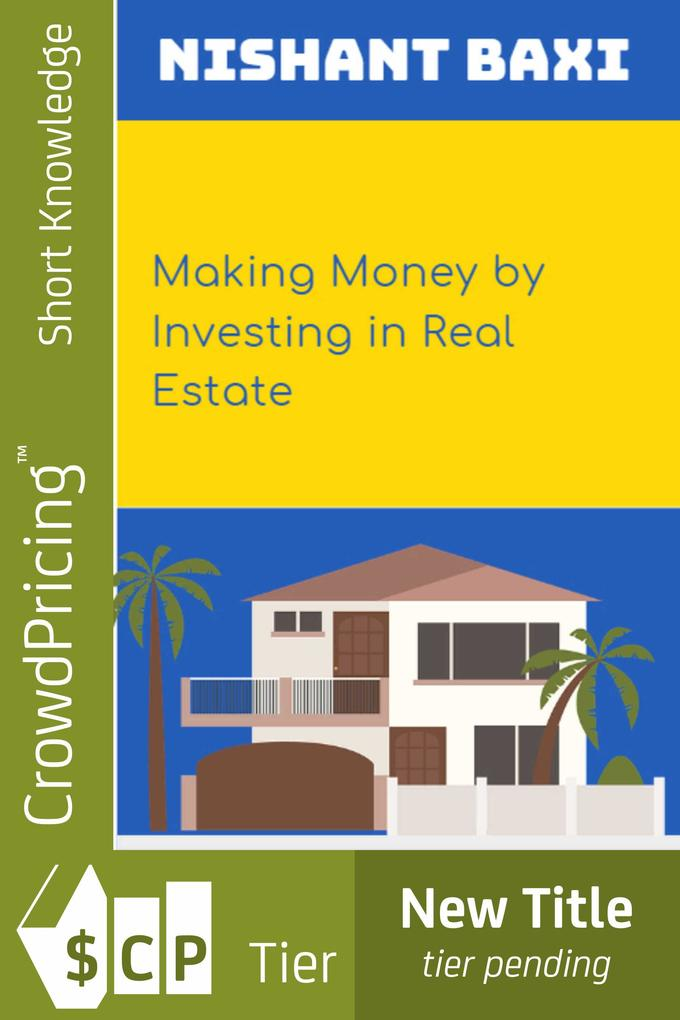 Making Money by Investing in Real Estate als eBook epub