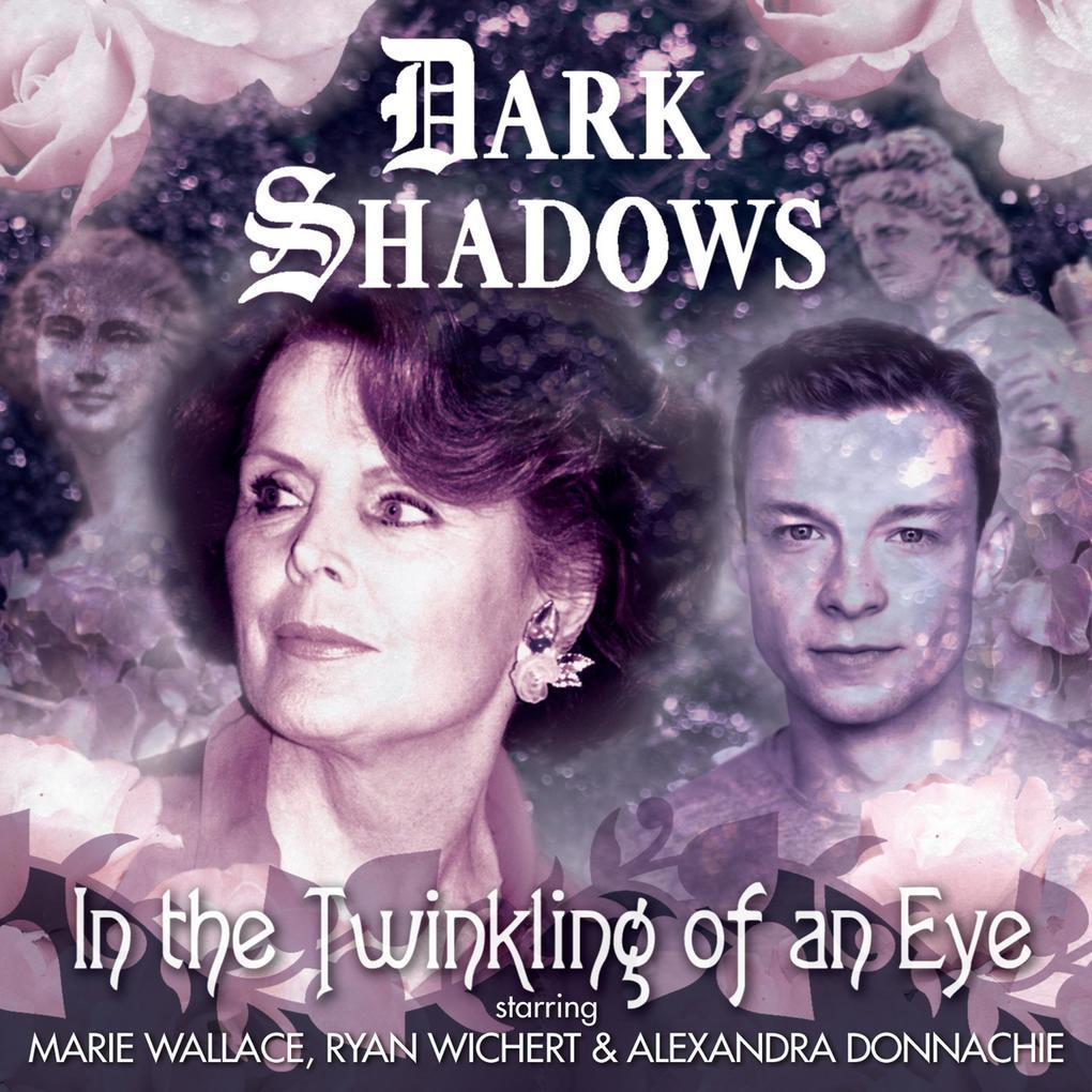 Dark Shadows, 47: In the Twinkling of an Eye (Unabridged) als Hörbuch Download