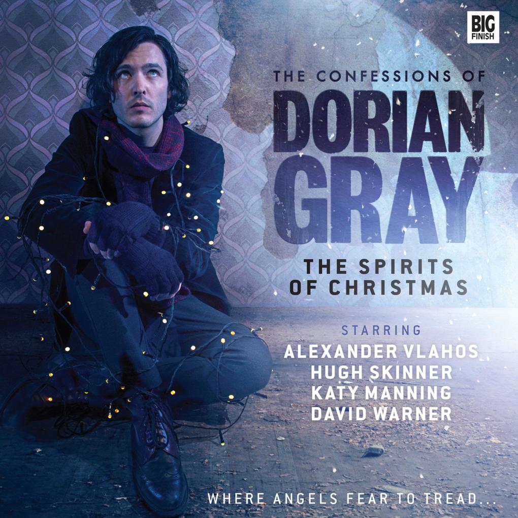 The Confessions of Dorian Gray, Series 4, 2: The Spirits of Christmas (Unabridged) als Hörbuch Download