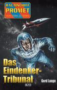 Raumschiff Promet - Von Stern zu Stern 27: Das Eindenker-Tribunal