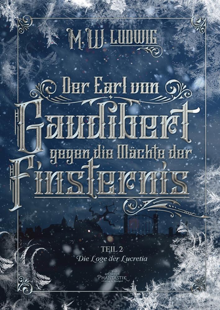 Der Earl von Gaudibert gegen die Mächte der Finsternis als Taschenbuch