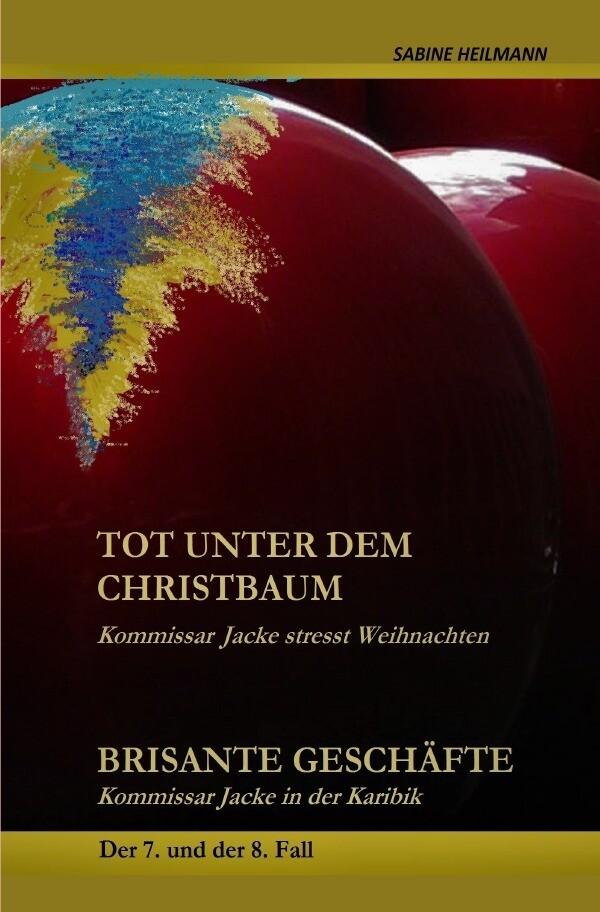 tot unter dem Christbaum, Brisante Geschäfte als Buch (kartoniert)