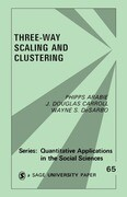 Three Way Scaling: A Guide to Multidimensional Scaling and Clustering