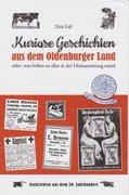 Kuriose Geschichten aus dem Oldenburger Land Band 2