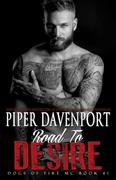 Road to Desire (Dogs of Fire, #1)