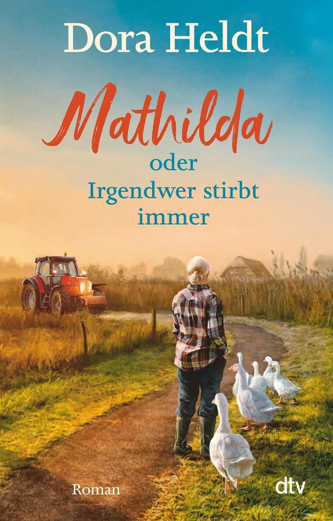 Mathilda oder Irgendwer stirbt immer als eBook epub