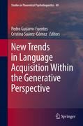 New Trends in Language Acquisition Within the Generative Perspective