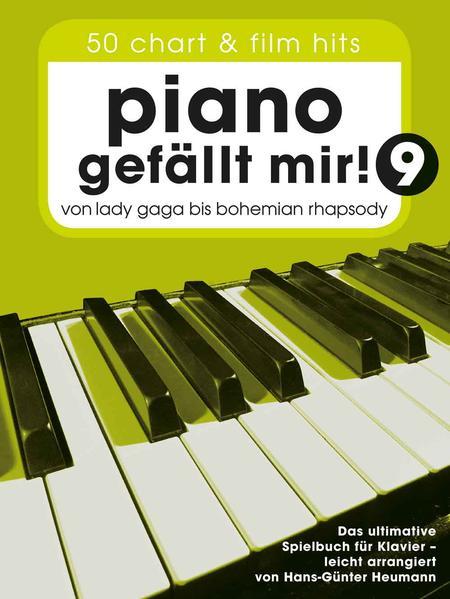 Piano gefällt mir! 50 Chart und Film Hits - Band 9 als Buch (kartoniert)