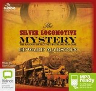 The Silver Locomotive Mystery als Hörbuch CD