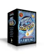 George's Secret Key Complete Paperback Collection: George's Secret Key to the Universe; George's Cosmic Treasure Hunt; George and the Big Bang; George