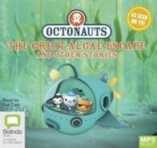 Octonauts: The Great Algae Escape and other stories als Hörbuch CD