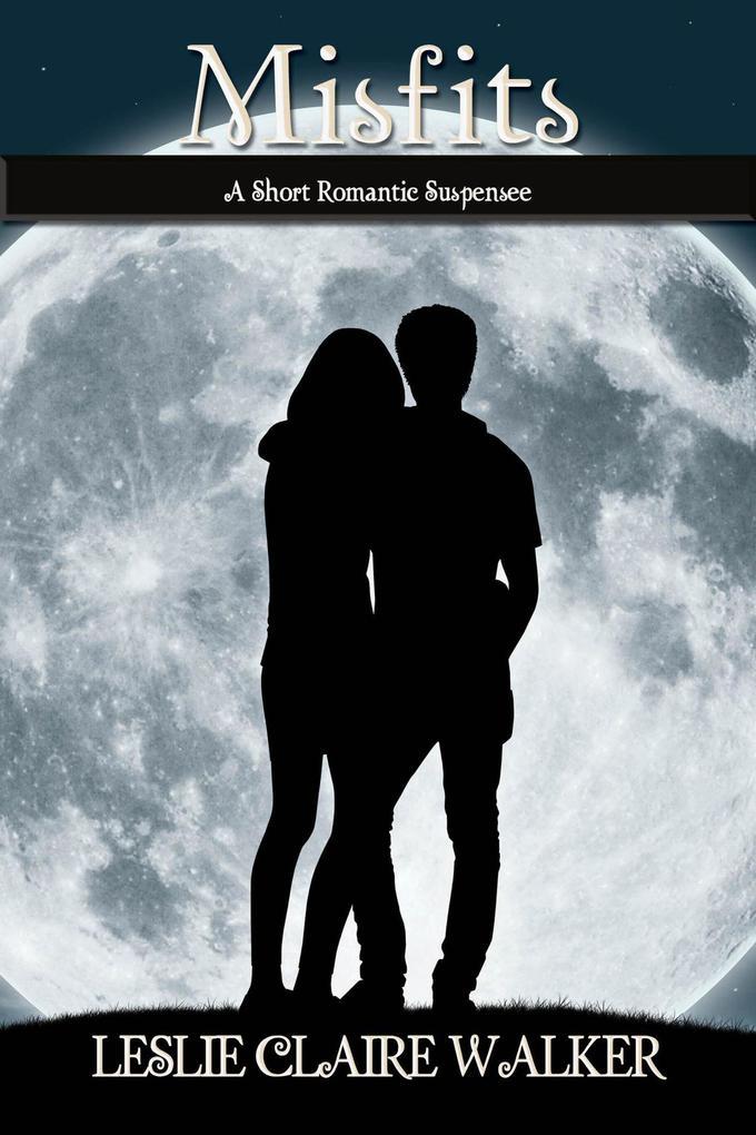 Misfits: A Short YA Romantic Suspense als eBook epub