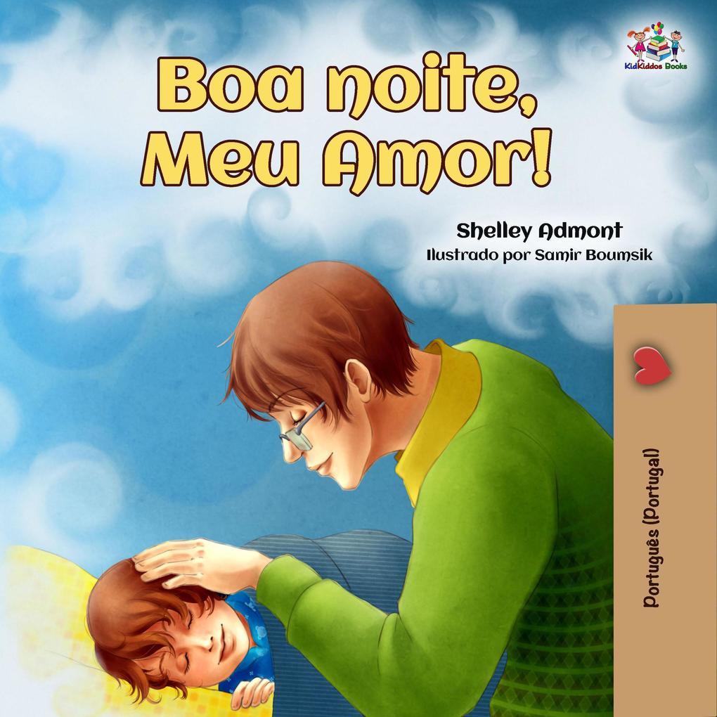 Boa noite, Meu Amor! (Portuguese - Portugal Bedtime Collection) als eBook epub