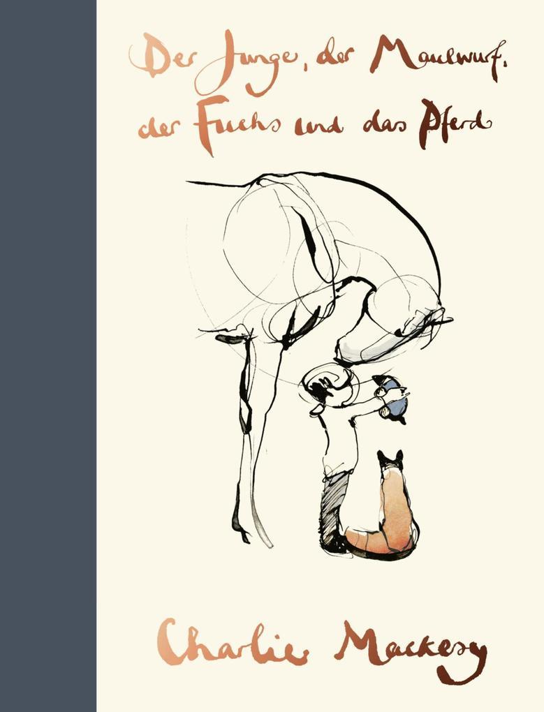 Der Junge, der Maulwurf, der Fuchs und das Pferd als eBook epub