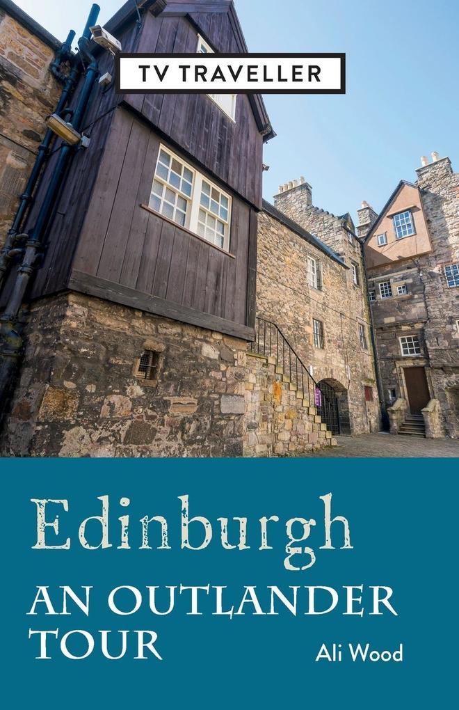 Edinburgh an Outlander Tour als Buch (kartoniert)