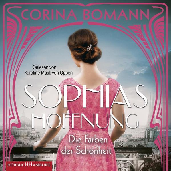 Die Farben der Schönheit - Sophias Hoffnung (Sophia 1) als Hörbuch CD