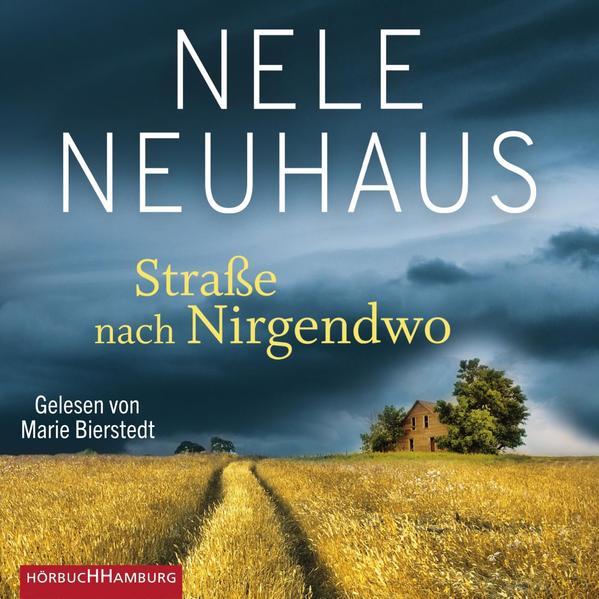 Straße nach Nirgendwo (Sheridan-Grant-Serie 2) als Hörbuch CD