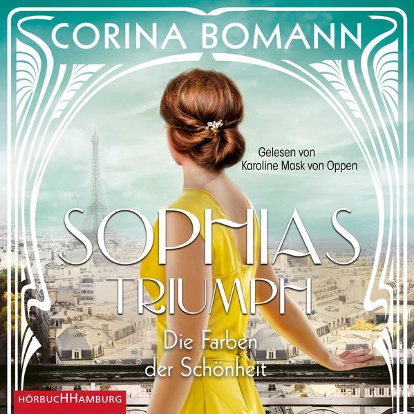 Die Farben der Schönheit - Sophias Triumph (Sophia 3) als Hörbuch CD