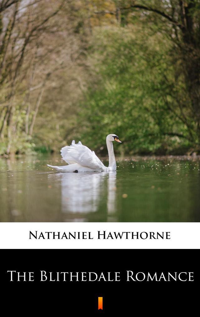 The Blithedale Romance als eBook epub