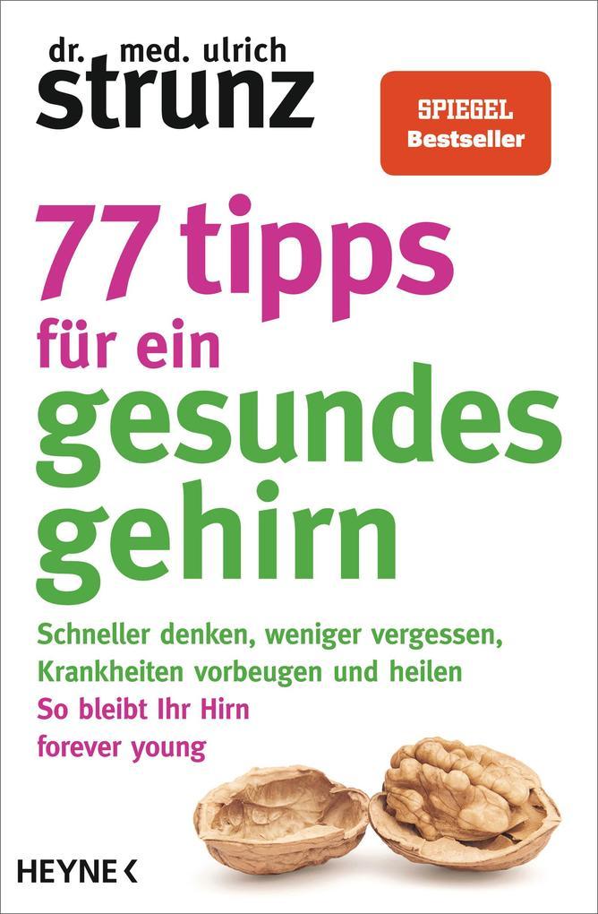 77 Tipps für ein gesundes Gehirn als Taschenbuch