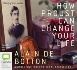 How Proust Can Change Your Life als Hörbuch CD