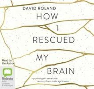 How I Rescued My Brain als Hörbuch CD
