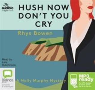 Hush Now, Don't You Cry als Hörbuch CD
